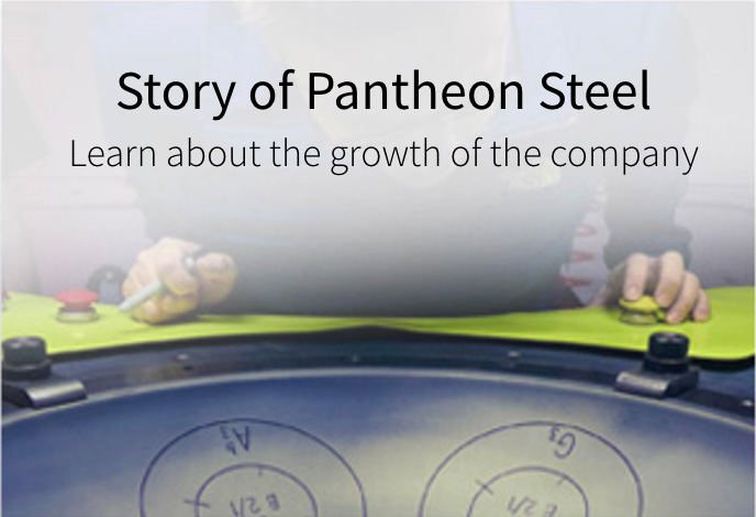 Story of Pantheon Steel